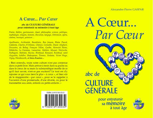 A Cœur… Par Cœur: Abc de culture française